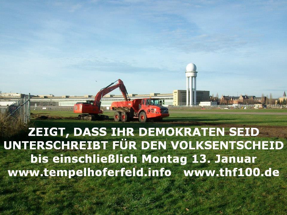 Tempelhofer Feld: Zeigt, dass ihr Demokraten seid, denn der Bausenator missachtet seinen Amtseid!
